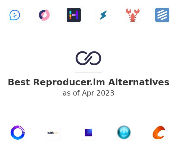 Best Reproducer.im Alternatives