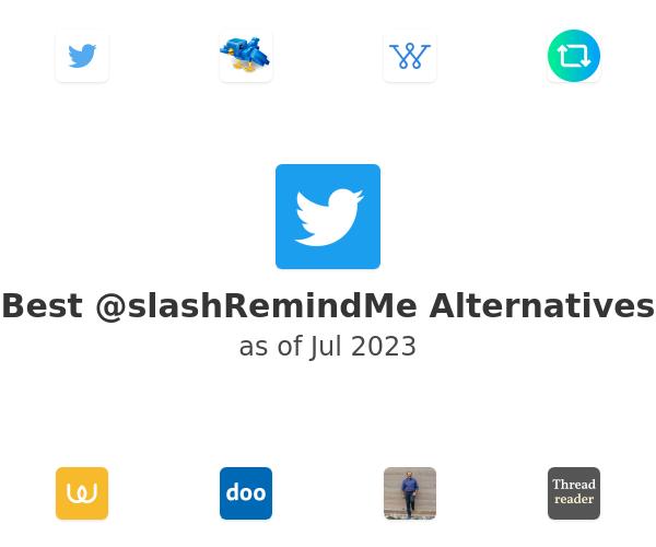 Best @slashRemindMe Alternatives