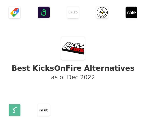 Best KicksOnFire Alternatives