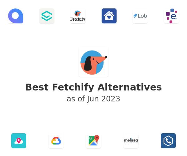 Best Fetchify Alternatives