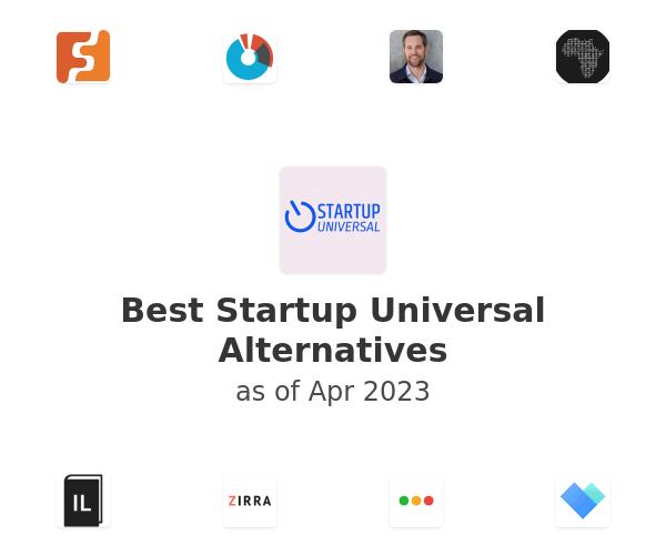 Best Startup Universal Alternatives