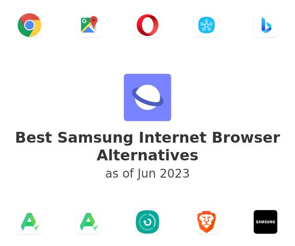 Best Samsung Internet Browser Alternatives