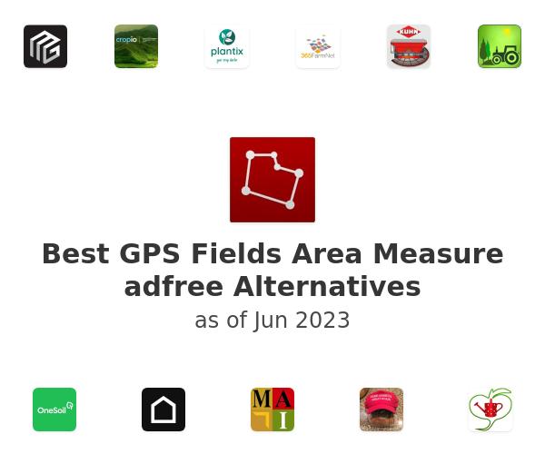 Best GPS Fields Area Measure adfree Alternatives