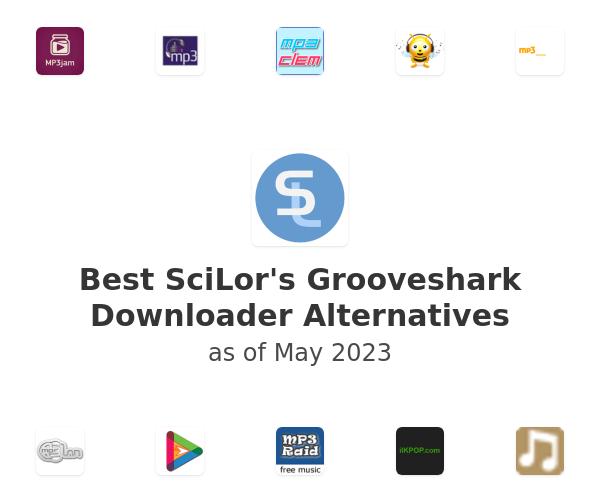 Best SciLor's Grooveshark Downloader Alternatives