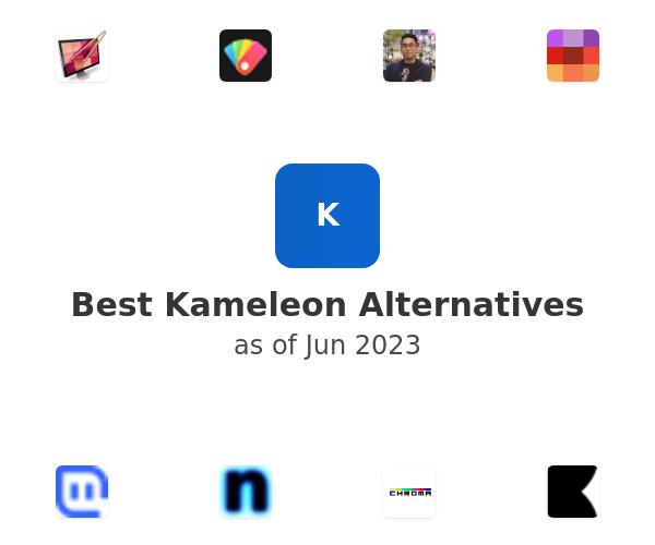 Best Kameleon Alternatives