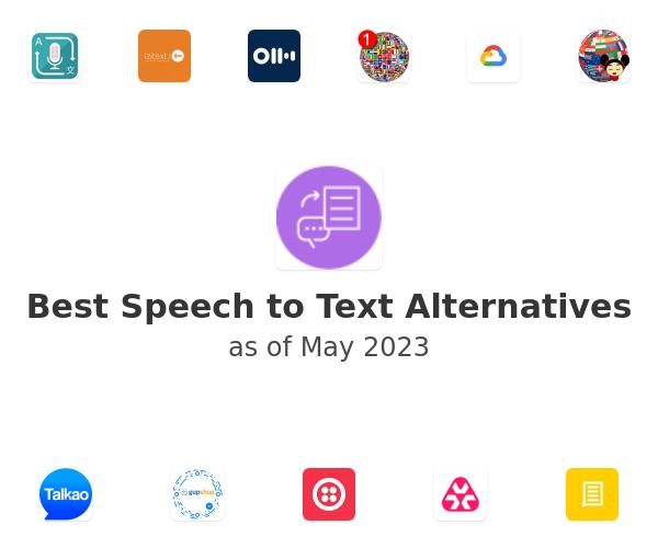 Best Speech to Text Alternatives