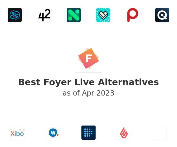 Best Foyer Live Alternatives
