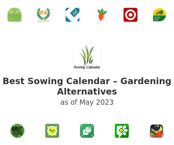 Best Sowing Calendar – Gardening Alternatives