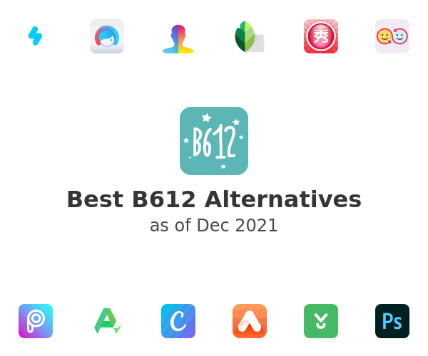 Best B612 Alternatives