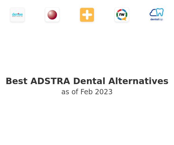 Best ADSTRA Dental Alternatives