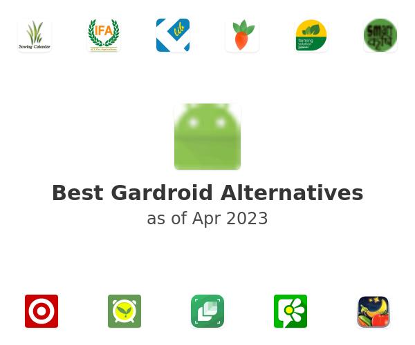 Best Gardroid Alternatives