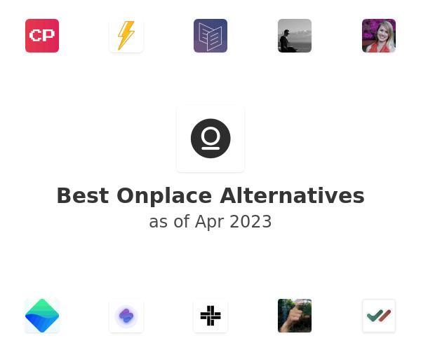 Best Onplace Alternatives