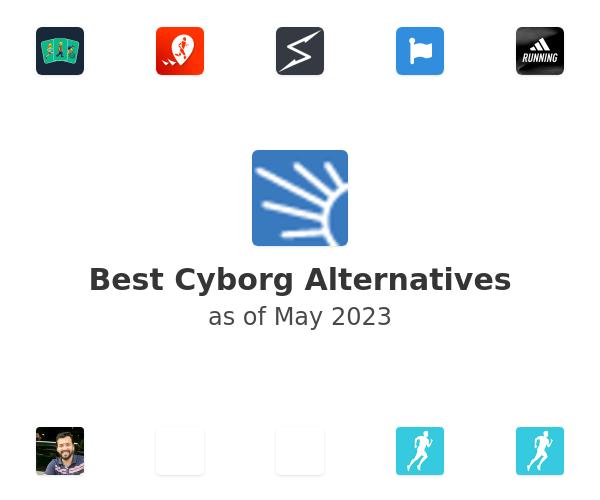 Best Cyborg Alternatives
