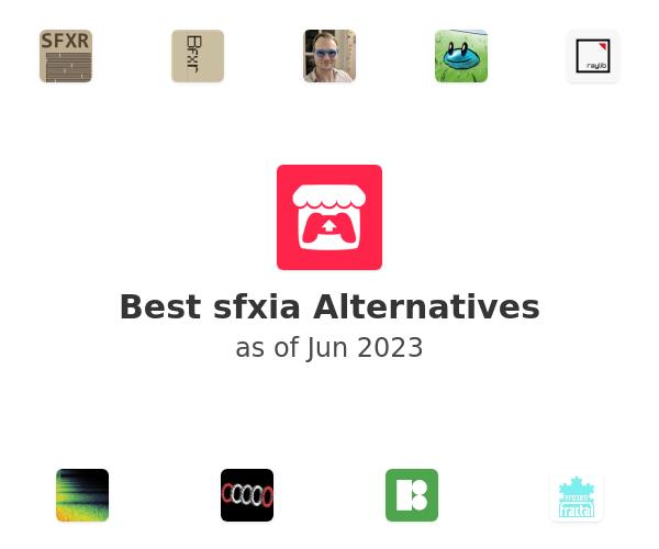 Best sfxia Alternatives