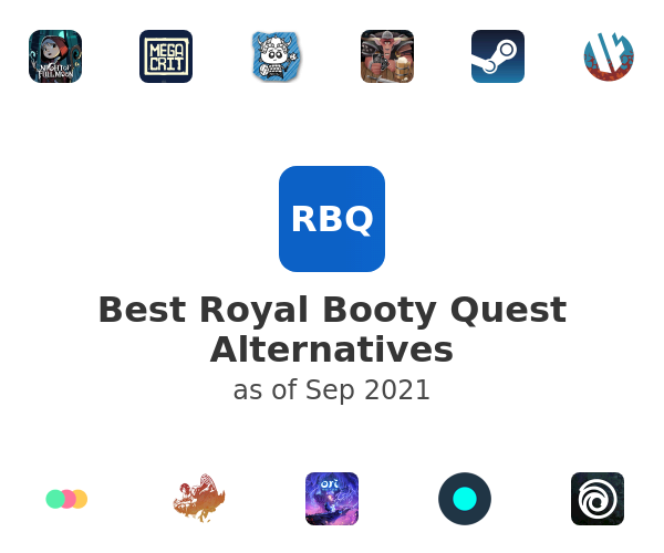 Best Royal Booty Quest Alternatives