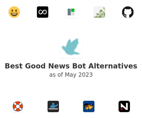 Best Good News Bot Alternatives