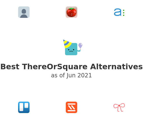 Best ThereOrSquare Alternatives