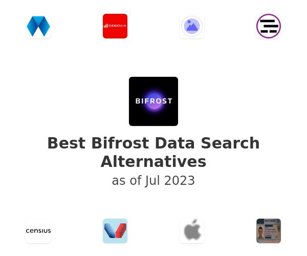 Best Bifrost Data Search Alternatives