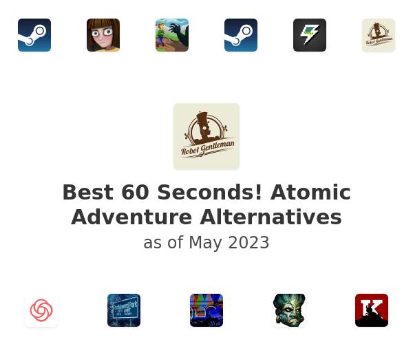 Best 60 Seconds! Atomic Adventure Alternatives