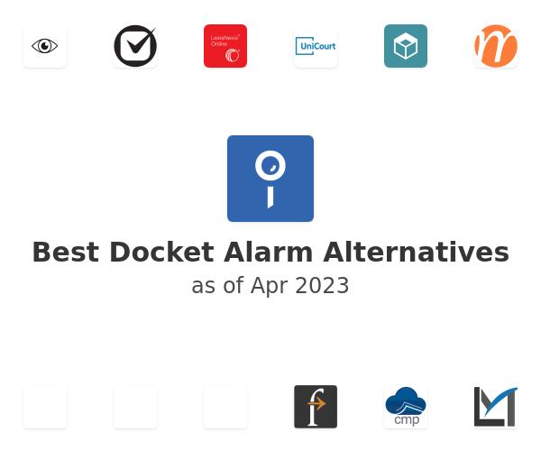 Best Docket Alarm Alternatives