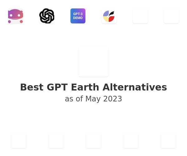 Best GPT Earth Alternatives