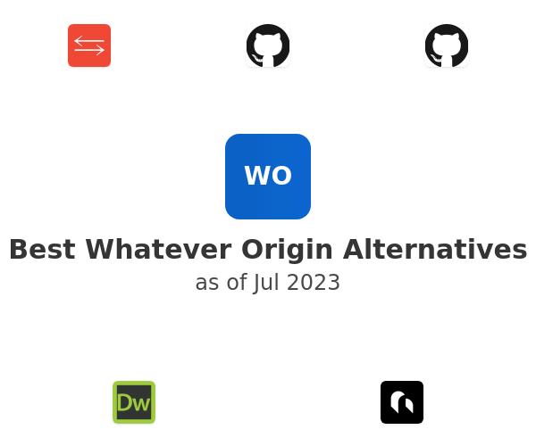 Best Whatever Origin Alternatives