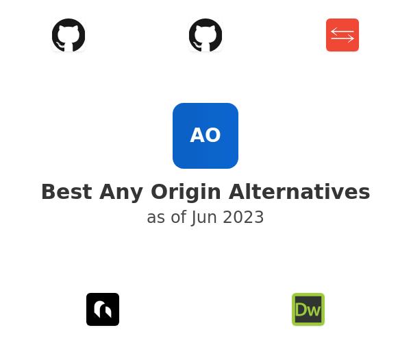 Best Any Origin Alternatives