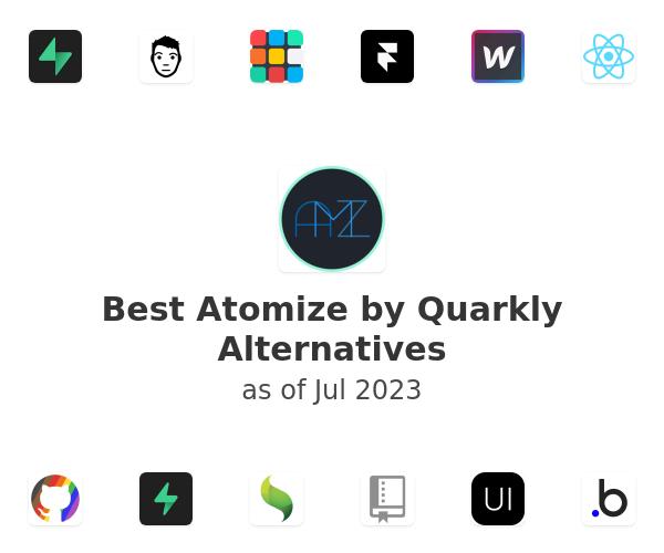 Best Atomize by Quarkly Alternatives