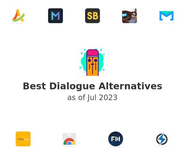 Best Dialogue Alternatives