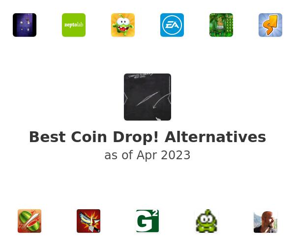 Best Coin Drop! Alternatives