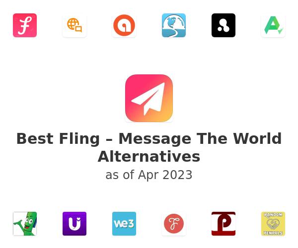 Best Fling – Message The World Alternatives