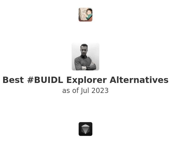 Best #BUIDL Explorer Alternatives