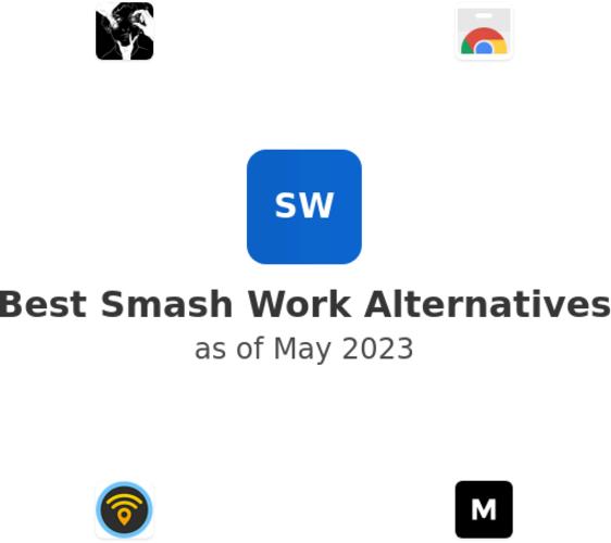 Best Smash Work Alternatives