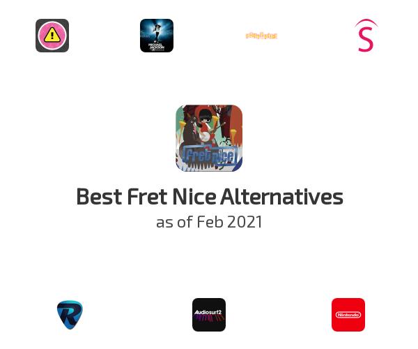 Best Fret Nice Alternatives
