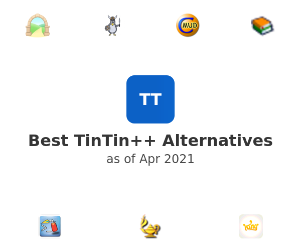 Best TinTin++ Alternatives