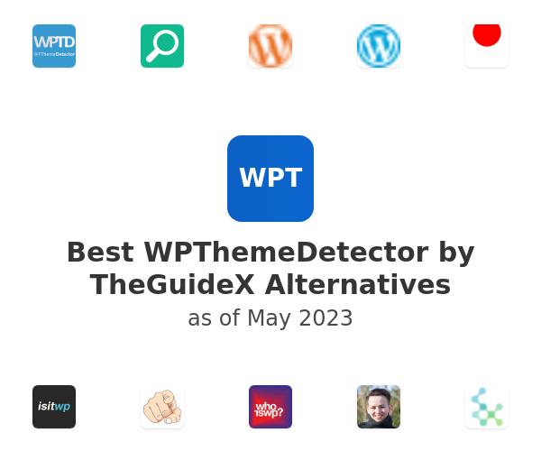 Best WPThemeDetector by TheGuideX Alternatives
