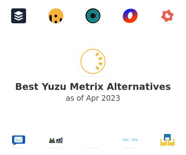 Best Yuzu Metrix Alternatives