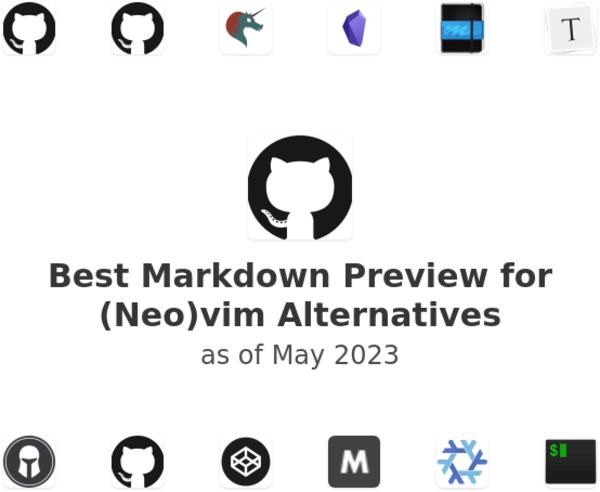 Best Markdown Preview for (Neo)vim Alternatives
