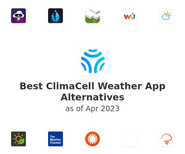 Best ClimaCell Weather App Alternatives