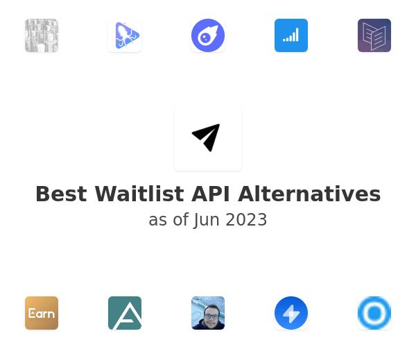 Best Waitlist API Alternatives