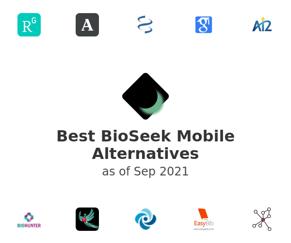 Best BioSeek Mobile Alternatives