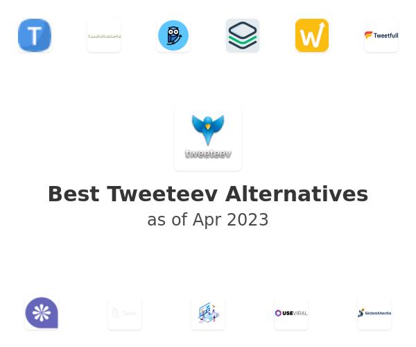 Best Tweeteev Alternatives