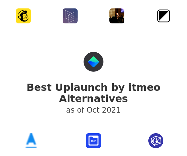 Best Uplaunch by itmeo Alternatives