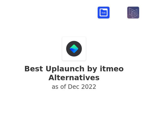 Best Uplaunch by itmeo Alternatives