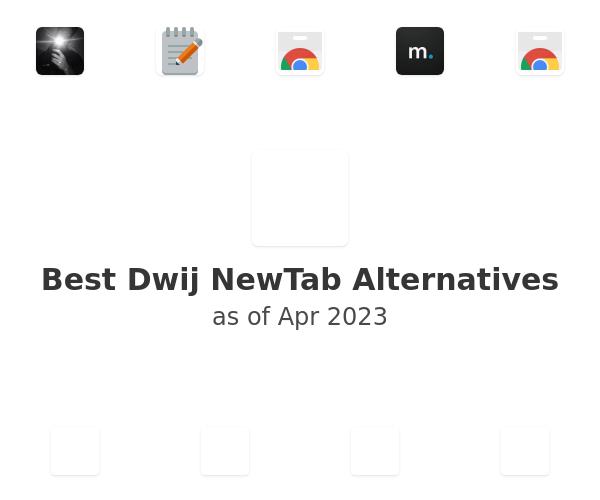 Best Dwij NewTab Alternatives