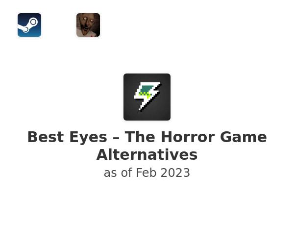 Best Eyes – The Horror Game Alternatives