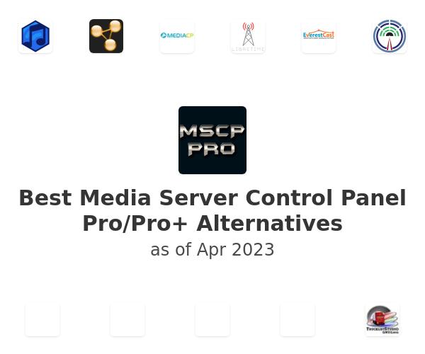 Best Media Server Control Panel Pro/Pro+ Alternatives