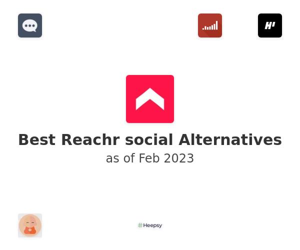 Best Reachr social Alternatives