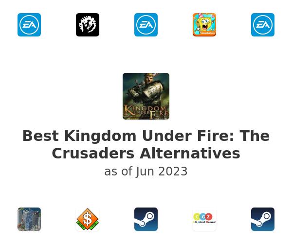 Best Kingdom Under Fire: The Crusaders Alternatives
