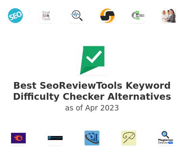 Best SeoReviewTools Keyword Difficulty Checker Alternatives